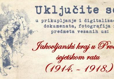 Digitalizacija dokumenata i predmeta vezanih uz Jakovljanski kraj u Prvom svjetskom ratu